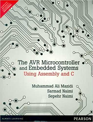 Buy AVR Microcontroller and Embedded Systems: Using Assembly and C