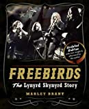 img - for Freebirds: The Lynyrd Skynyrd Story book / textbook / text book