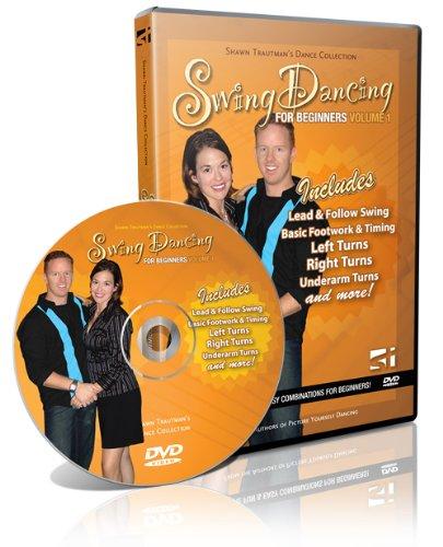 Swing Dancing for Beginners: Volume 1 - Shawn Trautman's Dance -