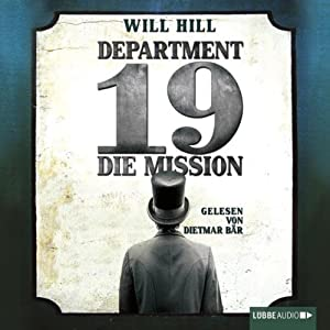 Department 19: Die Mission Hörbuch