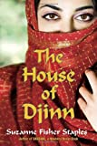 The House of Djinn, Suzanne Fisher Staples, 0307976424