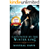 Captivated By The Winter King (Spellbound Hearts Book 3)
