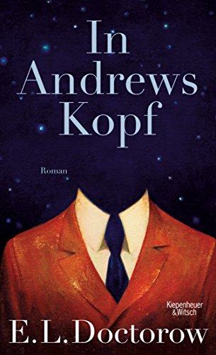 In Andrews Kopf: Roman (German Edition)