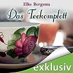Das Teekomplott (Büttner und Hasenkrug ermitteln 2): Ein Ostfrieslandkrimi | Elke Bergsma