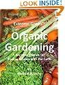 Extreme Green Organic Gardening
