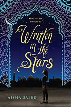 Written in the Stars by [Saeed, Aisha]