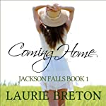 Coming Home: Jackson Falls, Book 1 | Laurie Breton