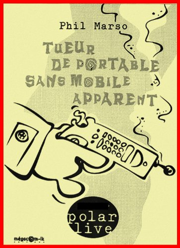 Tueur de portable sans mobile apparent (For Dummies (Computer/Tech) t. 11) (French Edition) Pdf