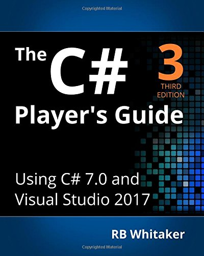 The C# Player's Guide (3rd Edition)