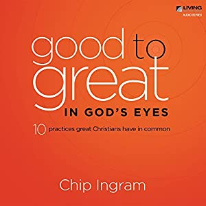 Good to Great in God's Eyes Lecture