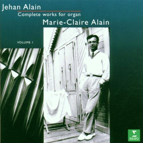 Jehan Alain: Complete Works for Organ 1