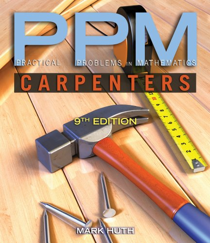 Applied Math CourseMate (with eBook) for Huth's Practical Problems in Mathematics for Carpenters, 9th Edition