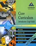 Core Curriculum Introductory Craft Skills, NCCER, 0131091913
