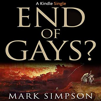 End of Gays? (Kindle Single)