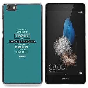 Qstar Arte & diseño plástico duro Fundas Cover Cubre Hard Case Cover para Huawei Ascend P8 Lite (Not for Normal P8) (Siamo quello Eccellenza Act Habit Citazione)