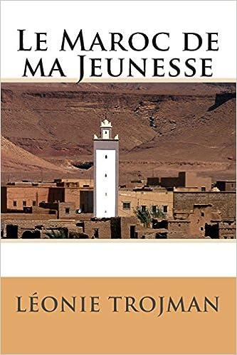 Kindle ne télécharge pas de livres Le Maroc de ma Jeunesse CHM