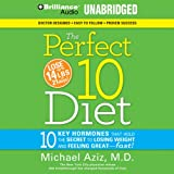 The Perfect 10 Diet: The Breakthrough Diet Solution