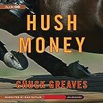 Hush Money   Chuck Greaves