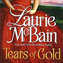 Tears of Gold Audiobook by Laurie McBain Narrated by Marian Hussey