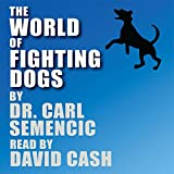 img - for The World of Fighting Dogs book / textbook / text book