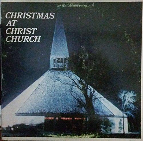 Christmas At Christ Church Oak Brook, Illinois Hughes Huffman Jr., Minister of - Brook Mall Oak
