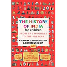 THE HISTORY OF INDIA FOR CHILDREN VOL. 2