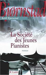 La société des jeunes pianistes, Bjornstad, Ketil