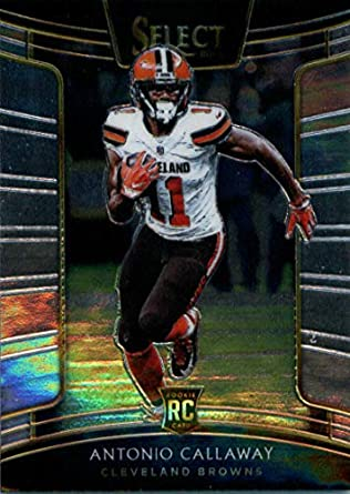 2018 Panini Select  29 Antonio Callaway Cleveland Browns Rookie Football  Card 85a4dbe38