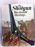The Shotgun, Macdonald Hastings, 0715380621