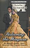 img - for Redeeming the Marquess: Sweet and Clean Regency Romance (His Majesty's Hounds) (Volume 6) book / textbook / text book
