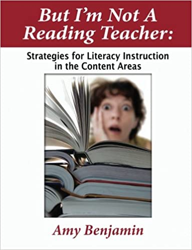 But Im Not A Reading Teacher Strategies For Literacy Instruction