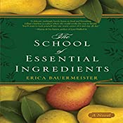 The School of Essential Ingredients | Erica Bauermeister