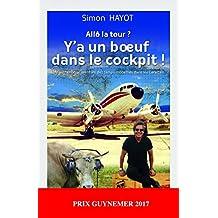Allô la tour ? Y'a un boeuf dans le cockpit (Société) (French Edition)
