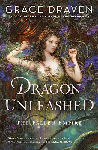 Dragon Unleashed (The Fallen Empire Book 2) Kindle Edition by Grace Draven  (Author)