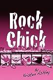 Rock Chick, Kirsten Ashley, 1849231842