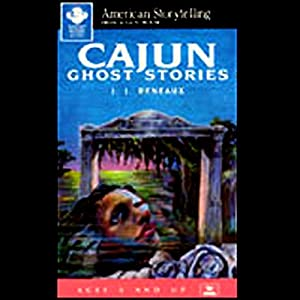 Cajun Ghost Stories Hörbuch