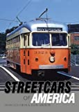 Streetcars of America (Shire Library USA Book 779)