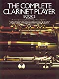 The Complete Clarinet Player, Paul Harvey, 0711908788