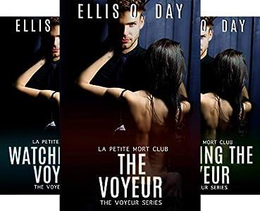 The Voyeur: La Petite Mort Club - Steamy Contemporary