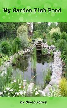 My Garden Fish Pond (How To...) by [Jones, Owen]