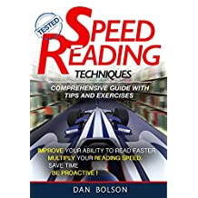 Speed Reading: Techniques: Comprehensive Guide with Tips and Exercises - TESTED !!!: check your Speed Reading