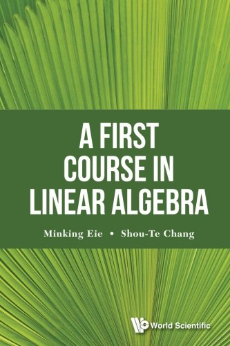 First Course In Linear Algebra, A