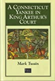 A Connecticut Yankee in King Arthur's Court, Mark Twain, 1566197066