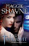 Blue Twilight, Maggie Shayne, 0778328759