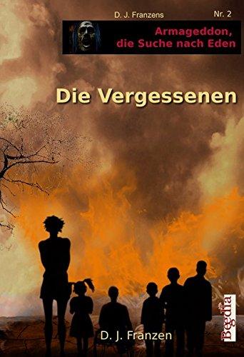 Die Vergessenen (Armageddon, die Suche nach Eden)