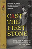 img - for Cast the First Stone book / textbook / text book