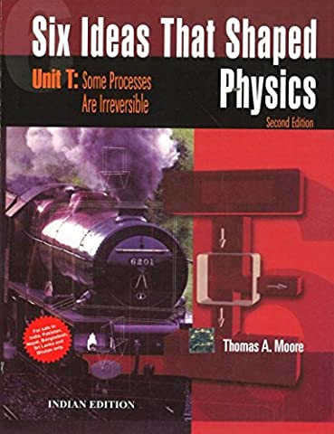 Six Ideas That Shaped Physics - Unit T: Some Processes Are Irreversible - Shaped Unit