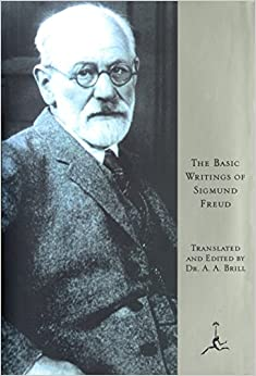 image for The Basic Writings of Sigmund Freud (Psychopathology of Everyday Life, the Interpretation of Dreams, and Three Contributions To the Theory of Sex)