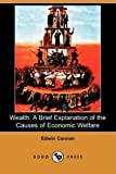 Wealth, Edwin Cannan, 1409951944