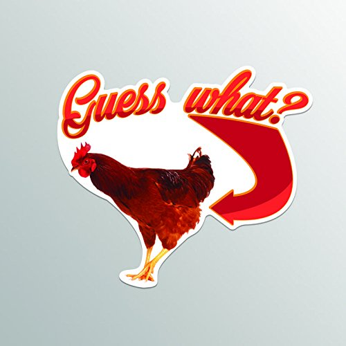 Guess What Chicken Butt Vinyl Decal Sticker | Cars Trucks Vans SUVs Windows Walls Cups Laptops | Full Color Printed | 5 Inch Decal | - Sticker Butt